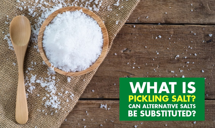 A picture of salt in a bowl with a spoon next to it. Text reads what is pickling salt? Can alternative salts be used?