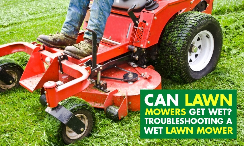 A picture of a red ride-on lawn mower. Text reads can lawn mowers get wet? Troubleshooting a wet lawn mower.